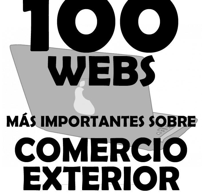 Las 100 Webs Más Importantes Sobre Comercio Exterior